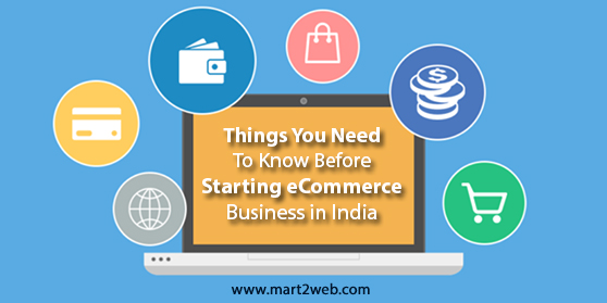 Things you need to know before starting eCommerce business in India
